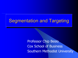 Segmentation - Southern Methodist University