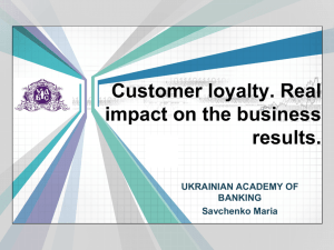Customer loyalty. Real impact on the business results. UKRAINIAN