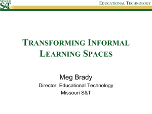 Transforming Informal Learning Spaces
