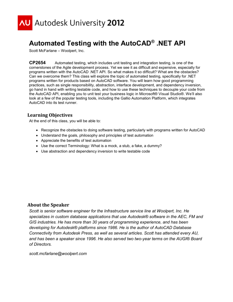 Automated Testing with the AutoCAD ®  NET API
