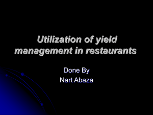 Utilization of yield management in restaurants