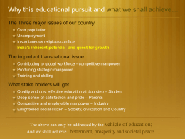 Why this educational pursuit and what we shall achieve…