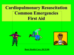 Common Emergencies and First Aid