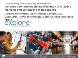 QAD Planning and Scheduling Workbenches