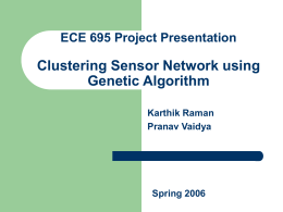 Clustering Sensor Network using Genetic Algorithm, by Karthik