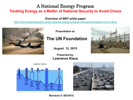 A National Energy Program What, Why, When and How? Overview