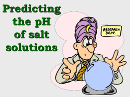 PowerPoint - pH of Salt Solution Prediction - Ka, Kb
