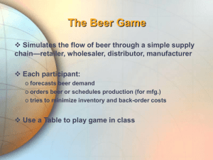 Introduction of Beer Game
