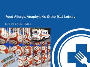 Food Allergy, Anaphylaxis & the 911 Lottery
