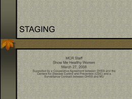 Staging - Missouri Cancer Registry and Research Center (MCR-ARC)