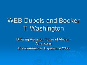 WEB Dubois and Booker T. Washington