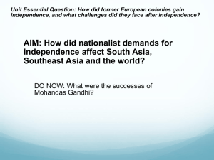 Unit Essential Question: How did former European colonies gain