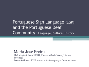 Portuguese Sign Language and the Portuguese Deaf Community