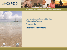 How to Submit an Inpatient Service