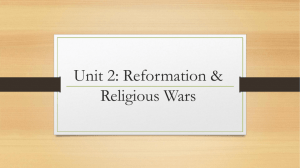 Unit 2: Reformation & Religious Wars