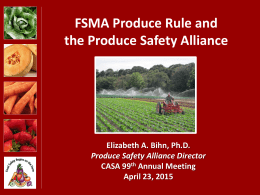 FSMA Produce Rule and the Produce Safety Alliance