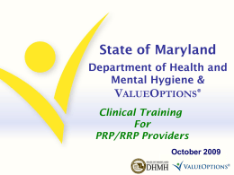 State of Maryland Department of Health and Mental Hygiene and