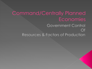 Command/Centrally Planned Economies