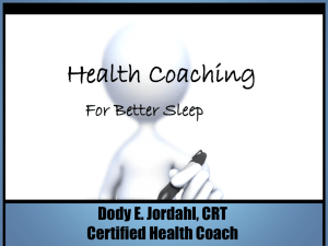 Health Coaching for Better Sleep – Dody E. Jordahl CRT