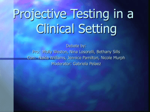 Projective Testing in a Clinical Setting