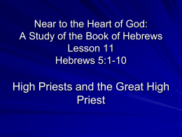 Near to the Heart of God: A Study of the Book of Hebrews