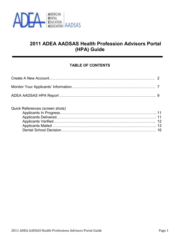 2011 ADEA AADSAS Health Profession Advisors Portal (HPA) Guide