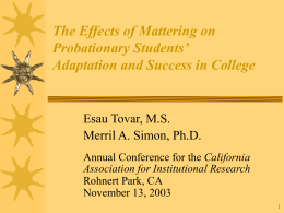 The Effects of Mattering on Probationary Students' Adaptation and