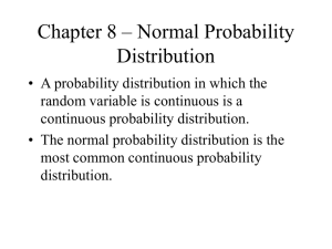 Chapter 8 Normal Probability Distribution
