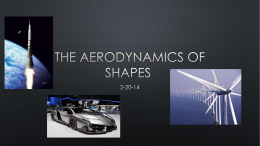 The aerodynamics of shapes