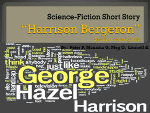 "Science-Fiction Short Story ""Harrison Bergeron"" By: Kurt Vonnegut Jr."
