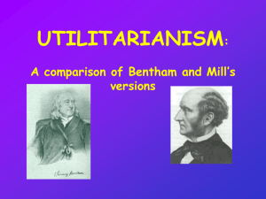 Comparison of Bentham and Mill show