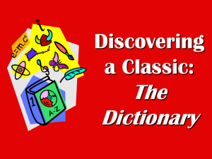 Discovering a Classic: The Dictionary