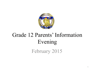 Grade 12 Parents* Information Evening