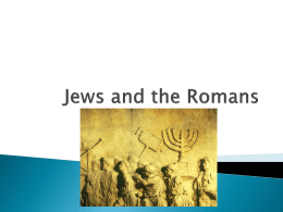 Jews and the Romans - Doral Academy Preparatory