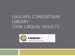2008 LibQUAL Results Powerpoint