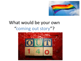 """What is your own coming out story"" PowerPoint"