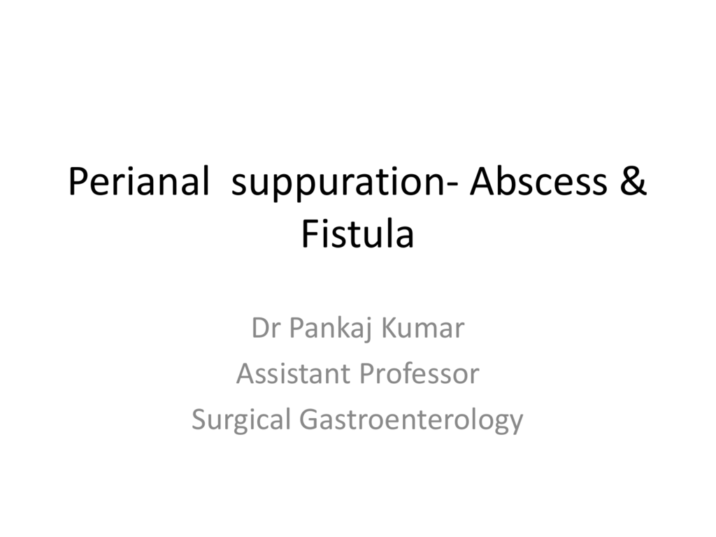 perianal suppuration