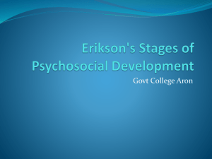 Erikson's Stages of Psychosocial Development [PPT]