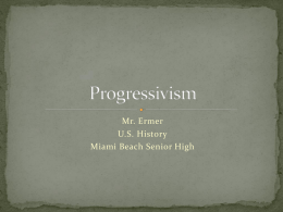 Progressivism - Miami Beach Senior High School