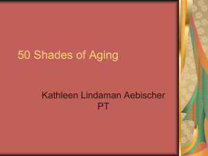 50 Shades of Aging - Catholic Health System