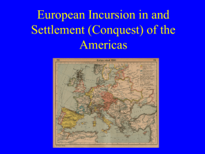 European Background to Its Incursion in and Settlement (Conquest