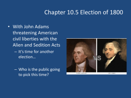 Chapter 10.5 The Election of 1800