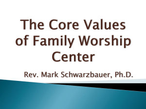 The Core Values of Family Worship Center