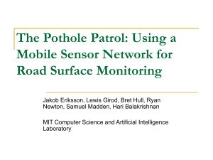 The Pothole Patrol: Using a Mobile Sensor Network for Road