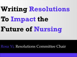 Writing Resolutions To Impact the Future of Nursing Why