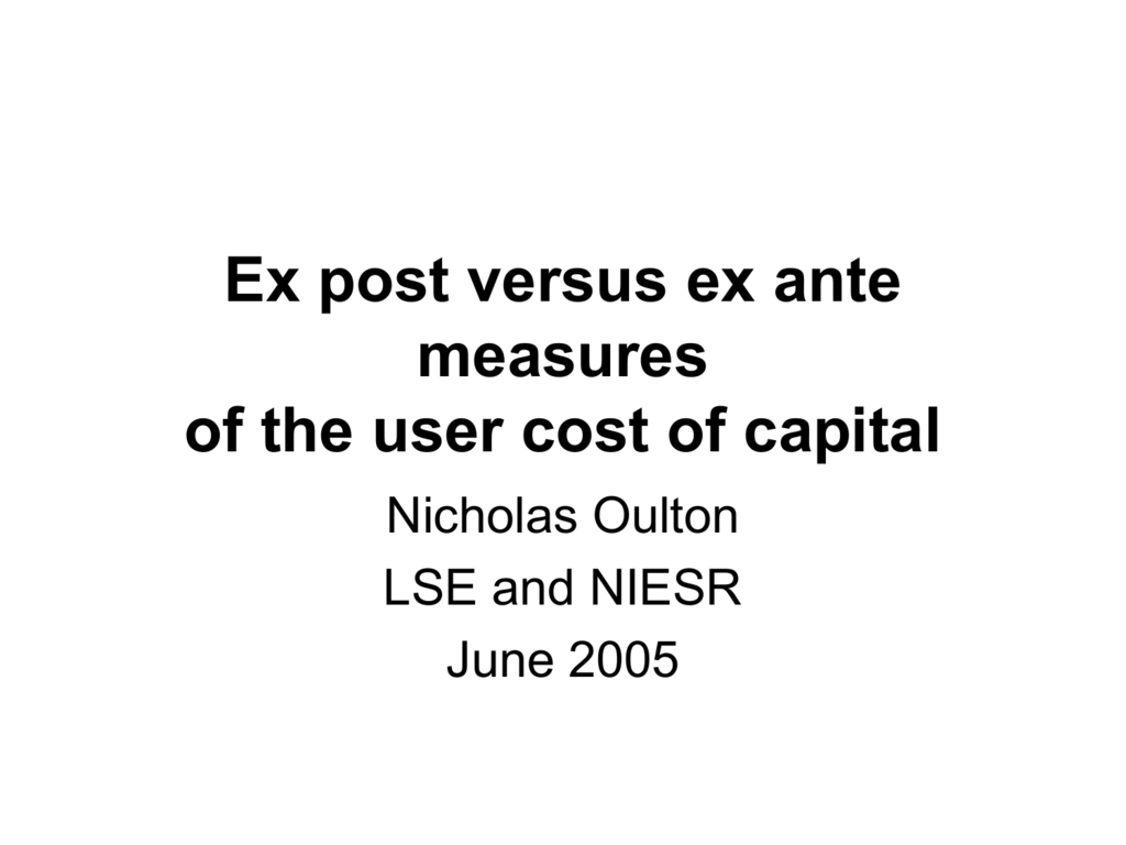 Ex post versus ex ante measures of the user cost of capital
