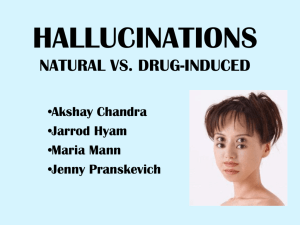 hallucinations natural vs. drug-induced