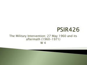 The Military Intervention: 27 May 1960 and its aftermath (1960