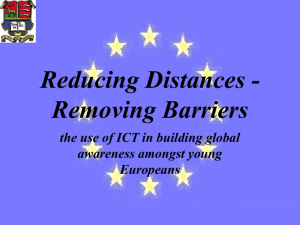 Reducing distances, removing barriers