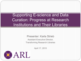 ARL Survey on E-science and Data Support: Initial Findings